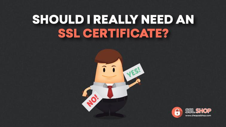 should i really need an ssl certificate
