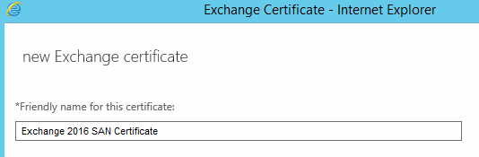 Entering name on new Exchange certificate