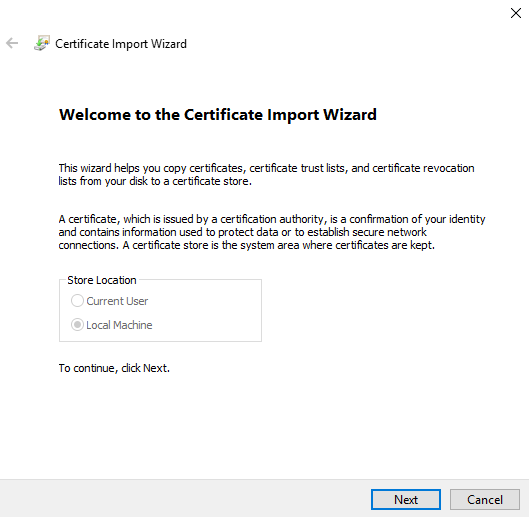 Welcome screen of Certificate Import Wizard