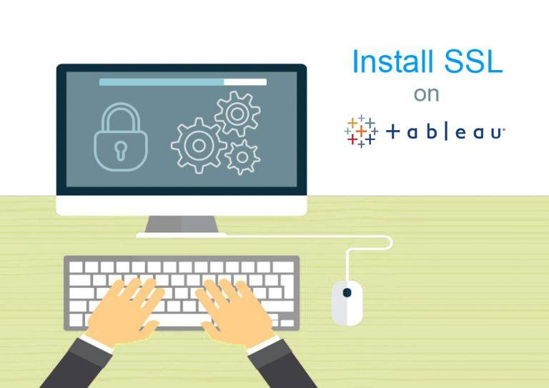 install ssl on tableau server