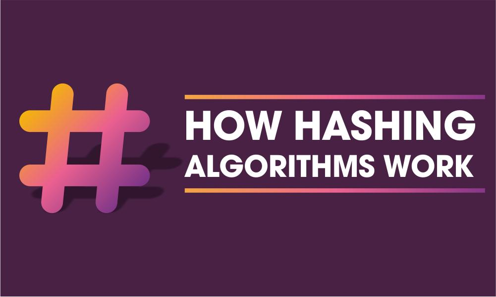 how hashing algoriths work
