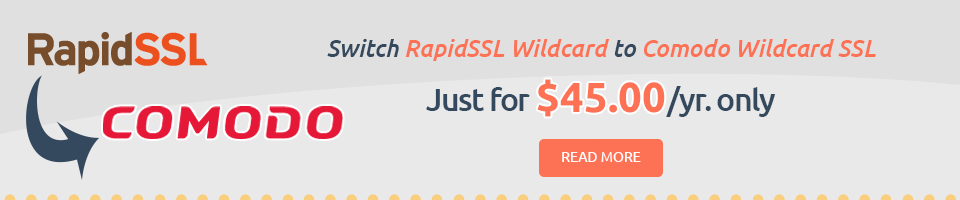 Switch RapidSSL Wildcard to Comodo Wildcard SSL